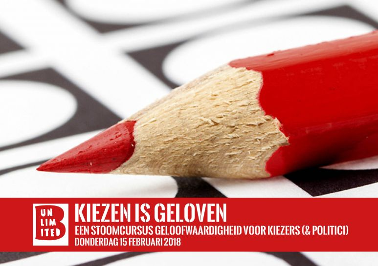 Kiezen is geloven, B-Unlimited 15 feb 2018